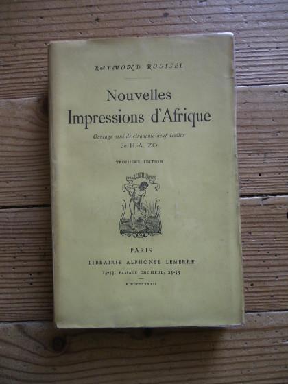Raymond Roussel Nouvelles Impressions D Afrique Suivies